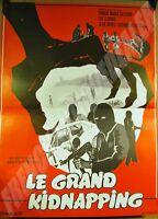 Plakat Von Cinema der Zeit Le Grand Entführung 1977 Infascelli Sorel Salerno