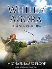 Whill of Agora: Whill of Agora 1 by Michael James Ploof (2014, CD, Unabridged)