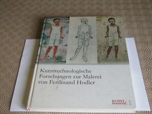 Kunsttechnologische Forschungen zur Malerei von Ferdinand Hodler
