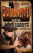Silver War The Gunsmith Volume 17