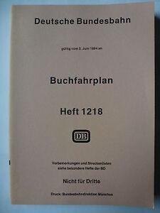 Buchfahrplan Heft 1218 gültig vom 3. Juni 1984 Druck BD München
