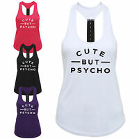 Cute But Psycho Ladies Strap Back Vest - Funny Slogan Gym Workout Exercise Top