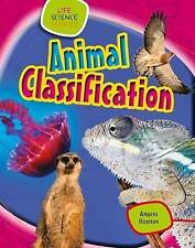 Animal Classification (Life Science Stories),Royston, Angela,New Book mon0000119