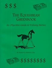 The Equestrian Greenbook by Anderson PB  1997 (guide to valuing horses)  W5