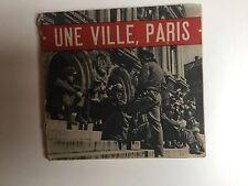 UNE VILLE...PARIS
