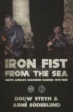 Iron Fist From The Sea: South Africa's Seaborne Raiders 1978-1988 - New Book Söd