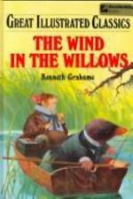 Great Illustrated Classics: The Wind in the Willows, by Kenneth Grahame (Hardcov