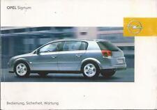 OPEL   SIGNUM    Betriebsanleitung    2004   Bedienungsanleitung   Handbuch   BA