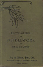 ENCYLOPEDIA OF NEEDLEWORK by THERESE DE DILLMONT HC