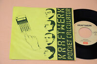 "KRAFTWERK:7"" 45-POCKET CALCULATOR/DENTAKU-PROG 1°ST ORIG ITALY 1981 TOP EX++"