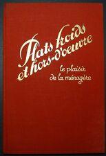Plats froids et hors d'oeuvre - Le plaisir de la ménagère / 1938