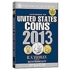 The Official Blue Book: A Handbook of U.S. Coins 2013 (Handbook of-ExLibrary