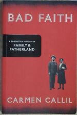 BAD FAITH A Forgotten History of a Family & Fatherland