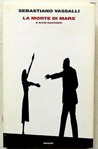 Sebastiano Vassalli La morte di Marx Einaudi Supercoralli 2006 Prima edizione