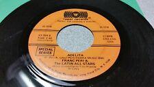 THE LATIN ALL STARS - OYE/ ADELITA - XX-504, CHA CHA , 45 VINYL RECORD