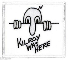 """KILROY WAS HERE EMBROIDERED PATCH 9 X 8CM(3 1/2"""" X 3"""")"""