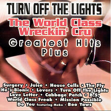 Turn Off The Lights by World Class Wreckin' Cru (CD, Nov-2001, Thump Records)