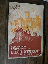 Almanach Annuaire de l'éclaireur du Gatinais  1953  /  Région centre