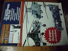 µ? Revue Connaissance Histoire n°6 Les Helicopteres 1900-1960 Juan de la Cierva