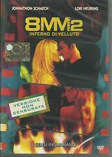 8 mm. 2. Inferno di velluto (2005) DVD