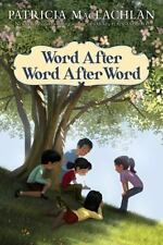 Word after Word after Word by Patricia MacLachlan (2010, Hardcover)- NEW