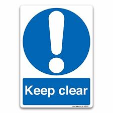 Keep clear A6 105x148mm Self-adhesive Vinyl Sticker Mandatory Safety Sign