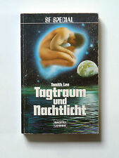 Science Fiction - Spezial Roman - TANITH LEE - Tagtraum und Nachtlicht - FANTASY