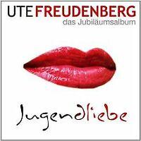 Jugendliebe - Das Jubiläumsalbum von Freudenberg,Ute   CD   Zustand gut