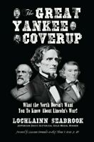 The Great Yankee Coverup - By Col Lochlainn Seabrook - hardcover