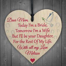 DEAR MUM Today A Bride Daughter Wedding Keepsake Hanging Plaque Mother Gift Sign
