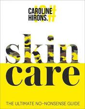 Skincare: The Ultimate No-Nonsense Guide | Caroline Hirons