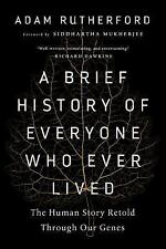 A Brief History of Everyone Who Ever Lived by Adam Rutherford (2017)