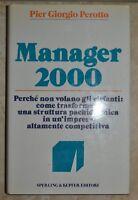 GIORGIO PEROTTO - MANAGER 2000 - ED: SPERLING & KUPFER - ANNO: 2000 (DF)