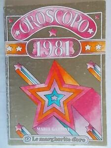 guida Oroscopo 1981Gardini Maria margherite oro gioia astrologia segni zodiaco