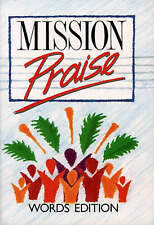 Mission Praise: Words Edition, Peter Horrobin and Greg Leavers | Paperback Book