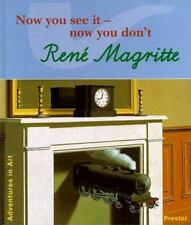 Rene Magritte: Now You See It--Now You Don't (Adventures in Art (Prest-ExLibrary