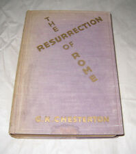 The Resurrection of Rome G K Chesterton Dodd Mead 1930 Quinn and Boden HB p294