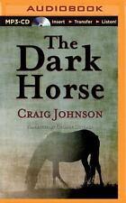 Walt Longmire: The Dark Horse 5 by Craig Johnson (2015, MP3 CD, Unabridged)