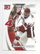 2014-15 Boston University Terriers Brandon Hickey (Arizona Coyotes)