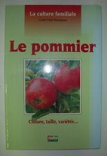 ARBORICULTURE LE POMMIER LOUIS PAUL ROUSSEAU EDITIONS RUSTICA 1996