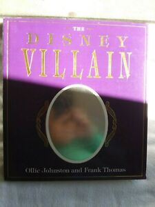 The Disney Villain by Frank Thomas and Ollie Johnston (1993, Hardcover, 1st Ed)
