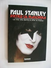 PAUL STANLEY - DIETRO LA MASCHERA - LIBRO TSUNAMI NUOVO 2014 - KISS