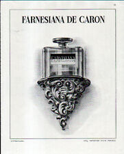 1947 FARNESIANA DE CARON AD- FRANCE IMPORT