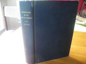 APPERTIZING OR THE ART OF CANNING HISTORY DEVELOPMENT BITTING HC BOOK 1937