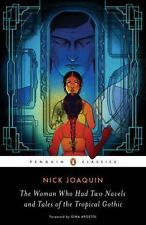 The Woman Who Had Two Navels and Tales of the Tropical Gothic by Nick Joaquin...
