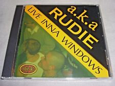 NEW a.k.a:Rudie LIVE INNA WINDOWS enhanced CD Nashville Ska/Reggae/Dancehall aka