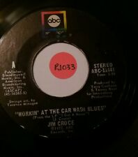 "45 rpm 7"" vinyl Record Jim Croce - Workin' At The Car Wash Blues / Thursday ABC"
