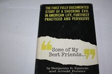 "ANTI-SEMITISM ""Some of My Best Friends..."" : The First Documented Story of a Sho"