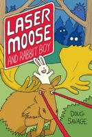 Laser Moose and Rabbit Boy, Paperback by Savage, Doug, Like New Used, Free P&...