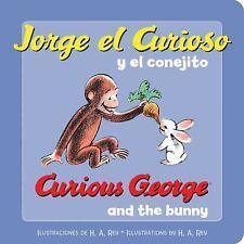 Jorge El Curioso y El Conejito/Curious George and the Bunny (Board Book)